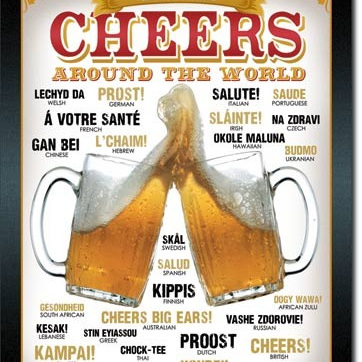 Cheers From Around The World